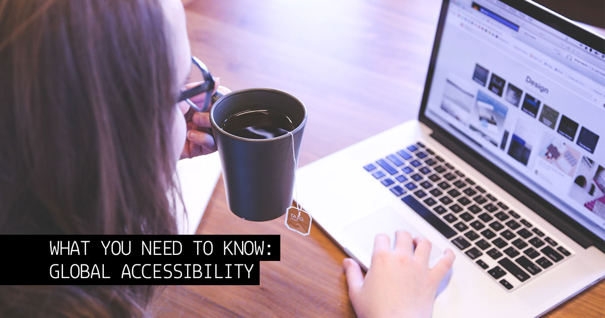 What You Need to Know: Global Accessibility