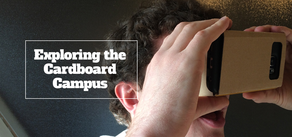 Virtual Campus 2.0: Higher Ed Recruiting with Cardboard
