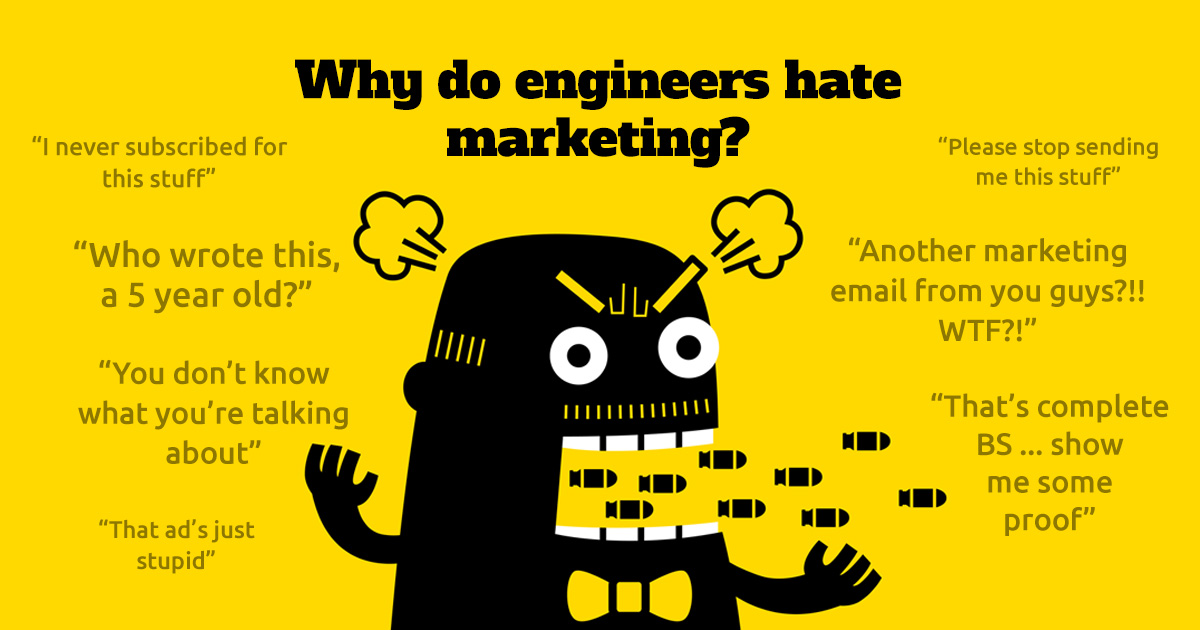 Engineers Hate Marketing. Sometimes.